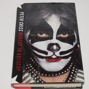 Make Up to Breakup:  Book by Peter Criss of Kiss